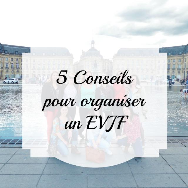 EVJF - 5 Conseils